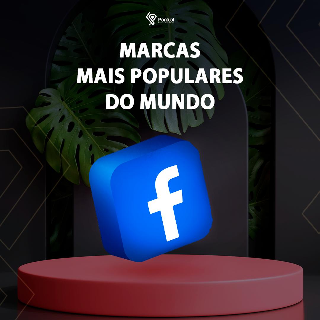 Facebook: Marcas mais populares do mundo