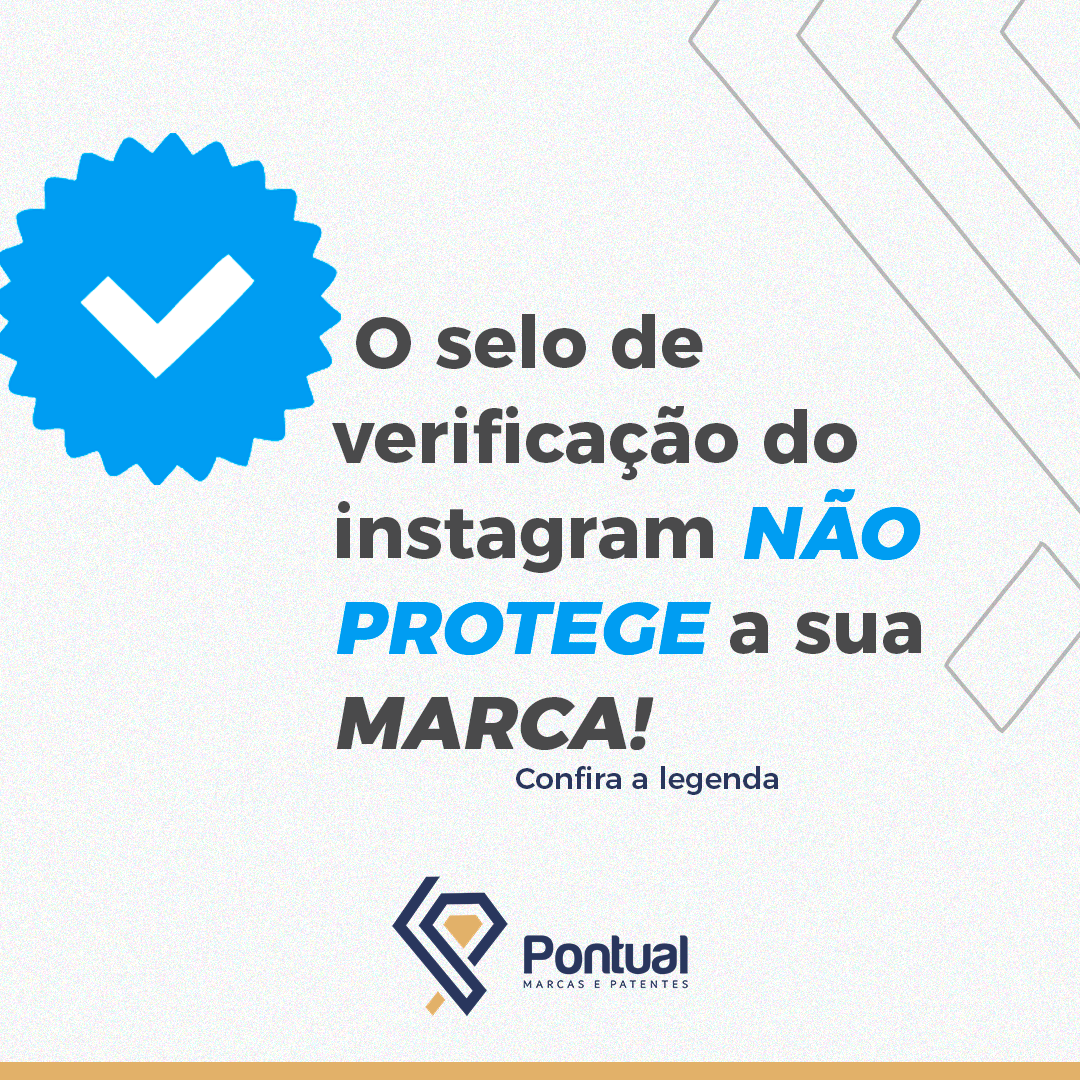 O selo de verificação do instagram NÃO protege a sua marca!