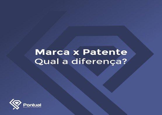 Marca x Patente