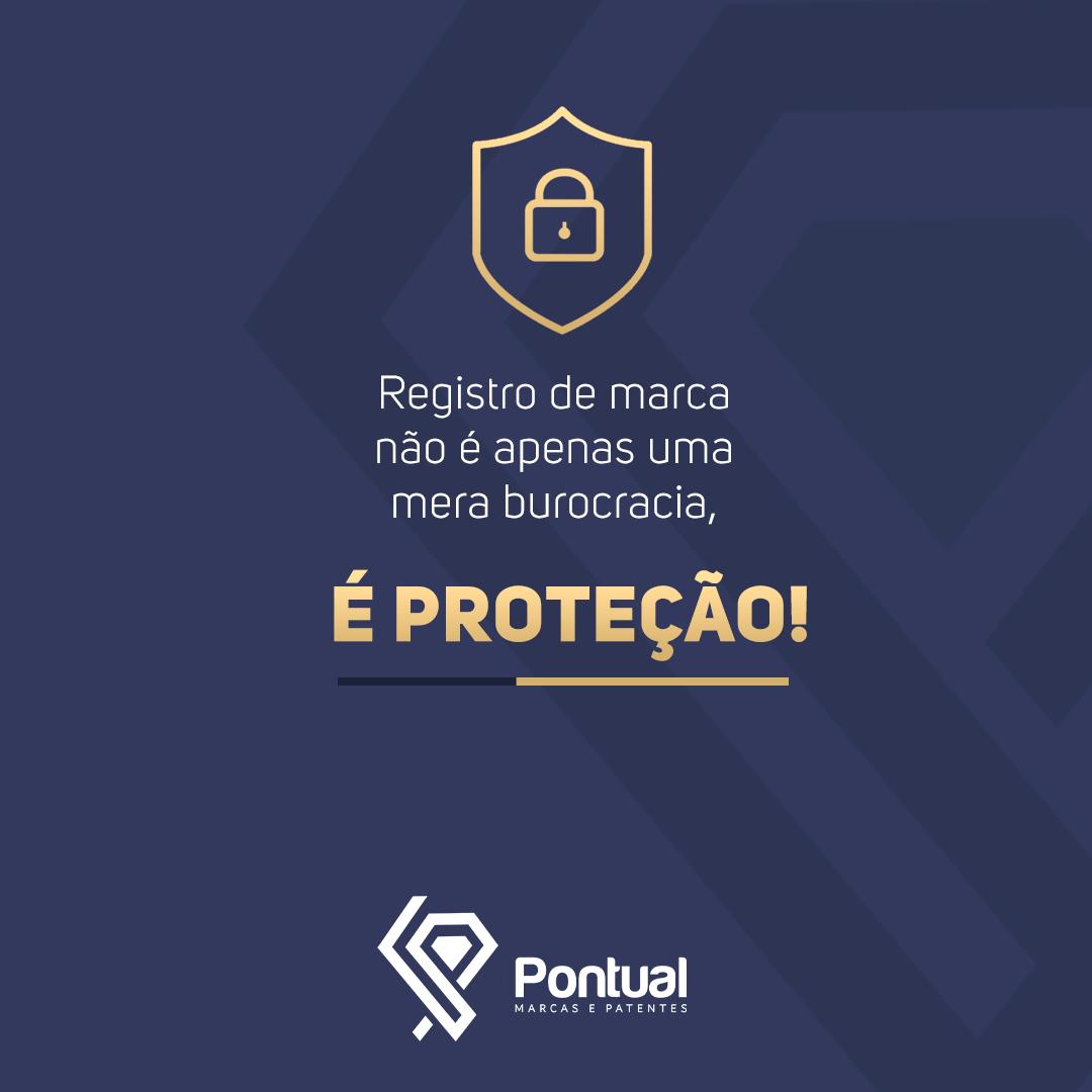 Registro de marca não é apenas uma mera burocracia, é proteção!