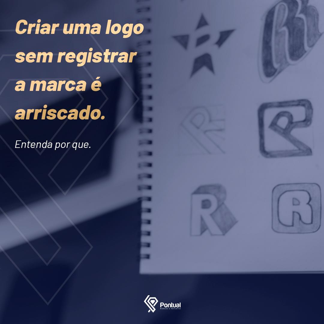 Criar uma logo sem registrar a marca é arriscado.